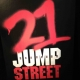 21 Jump Street Post at Press Junket