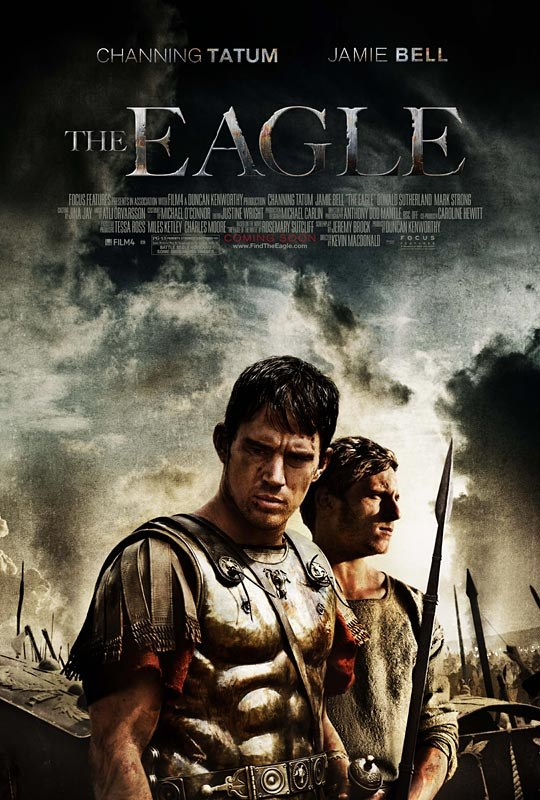 Official Poster for Channing Tatum's 'The Eagle'
